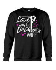 Love my life as a lineman's wife Crewneck Sweatshirt thumbnail