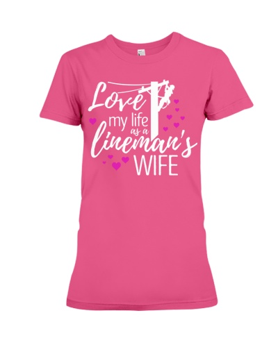 Love my life as a lineman's wife