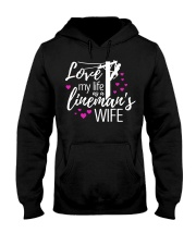 Love my life as a lineman's wife Hooded Sweatshirt thumbnail