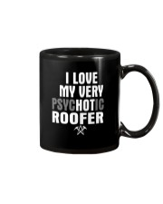 I Love My Very Psychotic Roofer Mug thumbnail