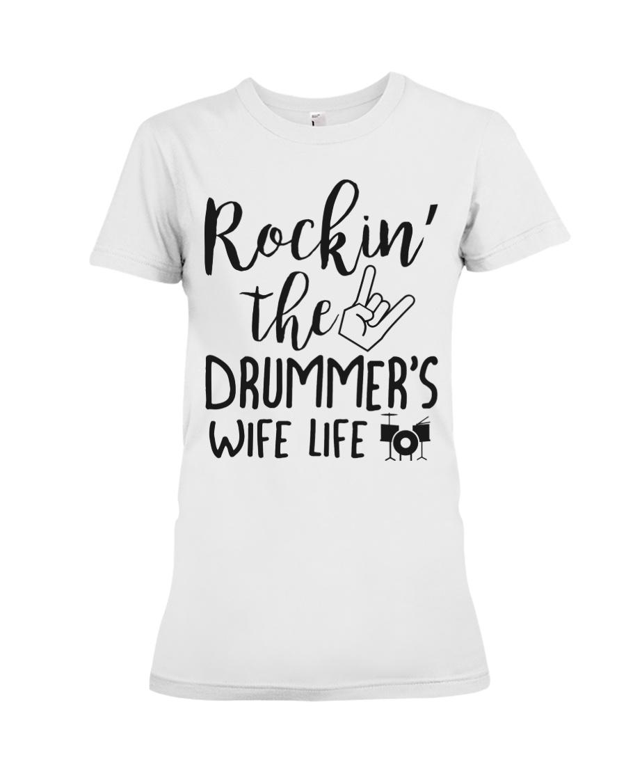 Rockin' the Drummer's Wife life Premium Fit Ladies Tee