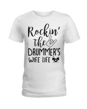 Rockin' the Drummer's Wife life Ladies T-Shirt thumbnail