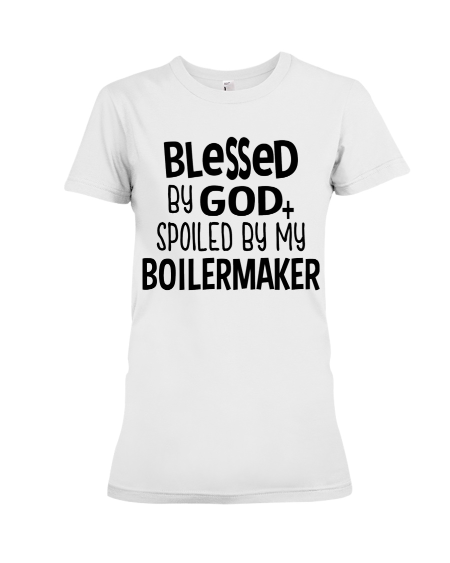 Blessed By God Spoiled by My Boilermaker Premium Fit Ladies Tee