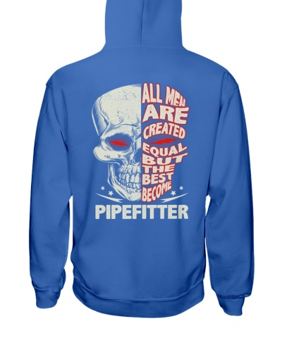 Pipefitter All Men Are Created Equal