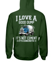 I Love A Good Dump It's Not Cement It's Concrete Hooded Sweatshirt back