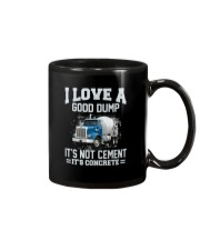 I Love A Good Dump It's Not Cement It's Concrete Mug tile