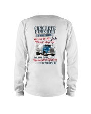 Concrete Finisher If YOu Think You Can Do my Job Long Sleeve Tee thumbnail
