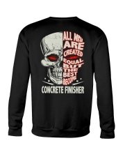 Concrete Finisher All Men Are Created Equal Crewneck Sweatshirt thumbnail