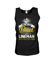 I have two titles Dad and Lineman Unisex Tank thumbnail