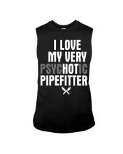 I Love My Very Psychotic Pipefitter Sleeveless Tee thumbnail