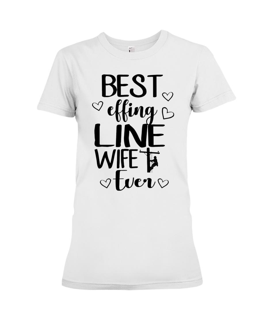 Best Effing Line Wife Ever Premium Fit Ladies Tee
