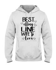 Best Effing Line Wife Ever Hooded Sweatshirt thumbnail