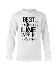 Best Effing Line Wife Ever Long Sleeve Tee thumbnail