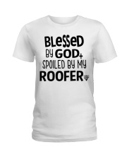 Blessed By God Spoiled by My Roofer Ladies T-Shirt front