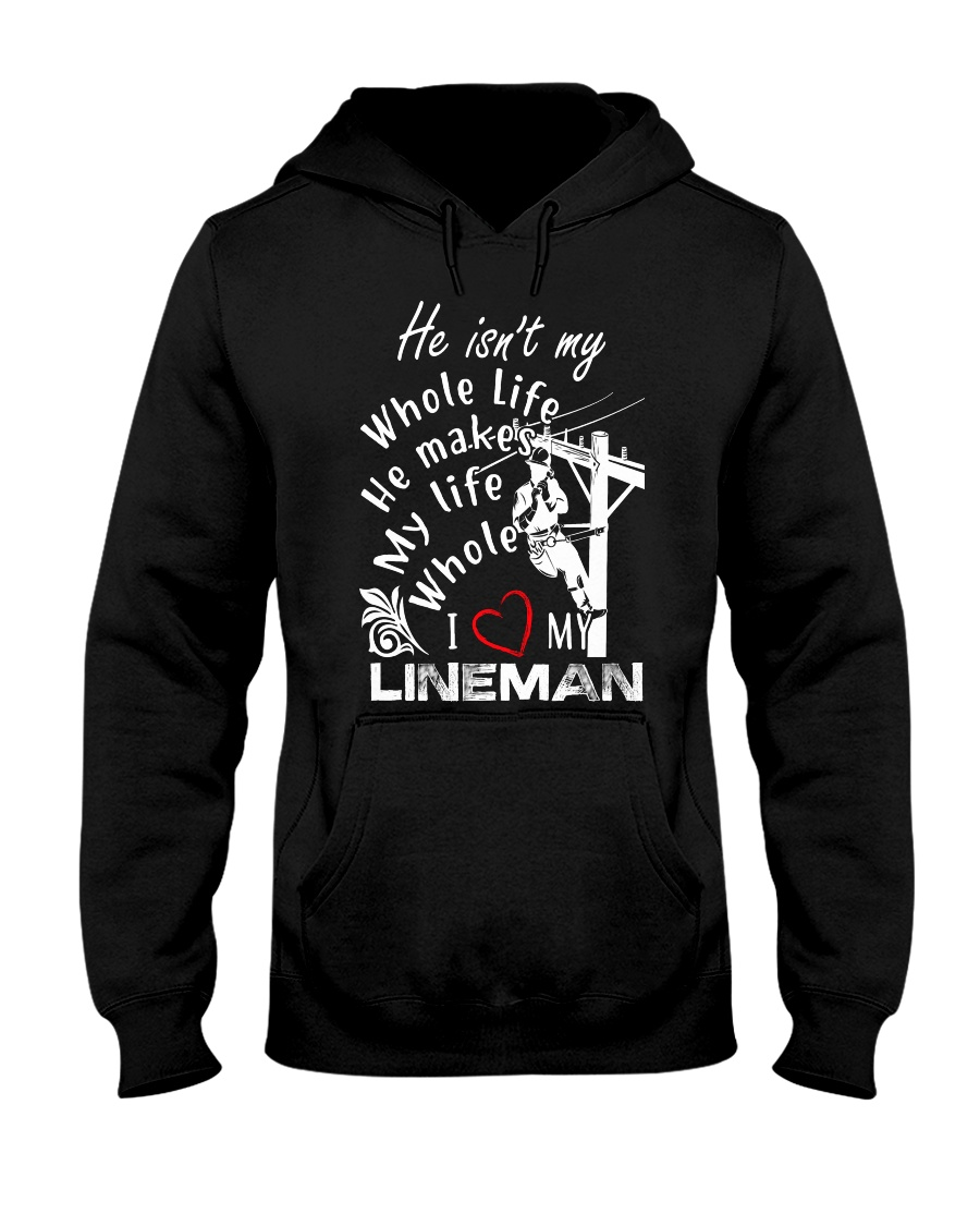 I love my Lineman Hooded Sweatshirt