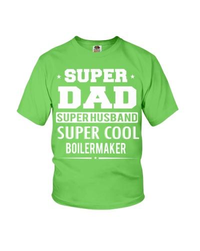 Super Dad Super Husband Super Cool Boilermaker