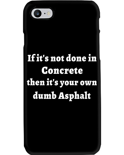 If It's Not Done In Concrete