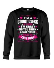 I am A Court Clerk Of Course Ladies  Crewneck Sweatshirt thumbnail