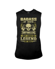 Badass By Birth Drywaller By Choice Legend  Sleeveless Tee thumbnail