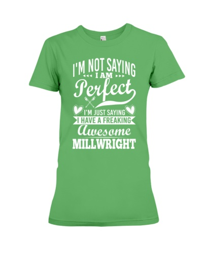 I Have A Freaking Awesome Millwright