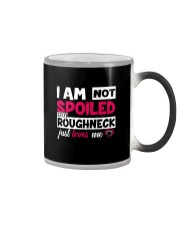 I am not spoiled my Roughneck just loves me Color Changing Mug thumbnail
