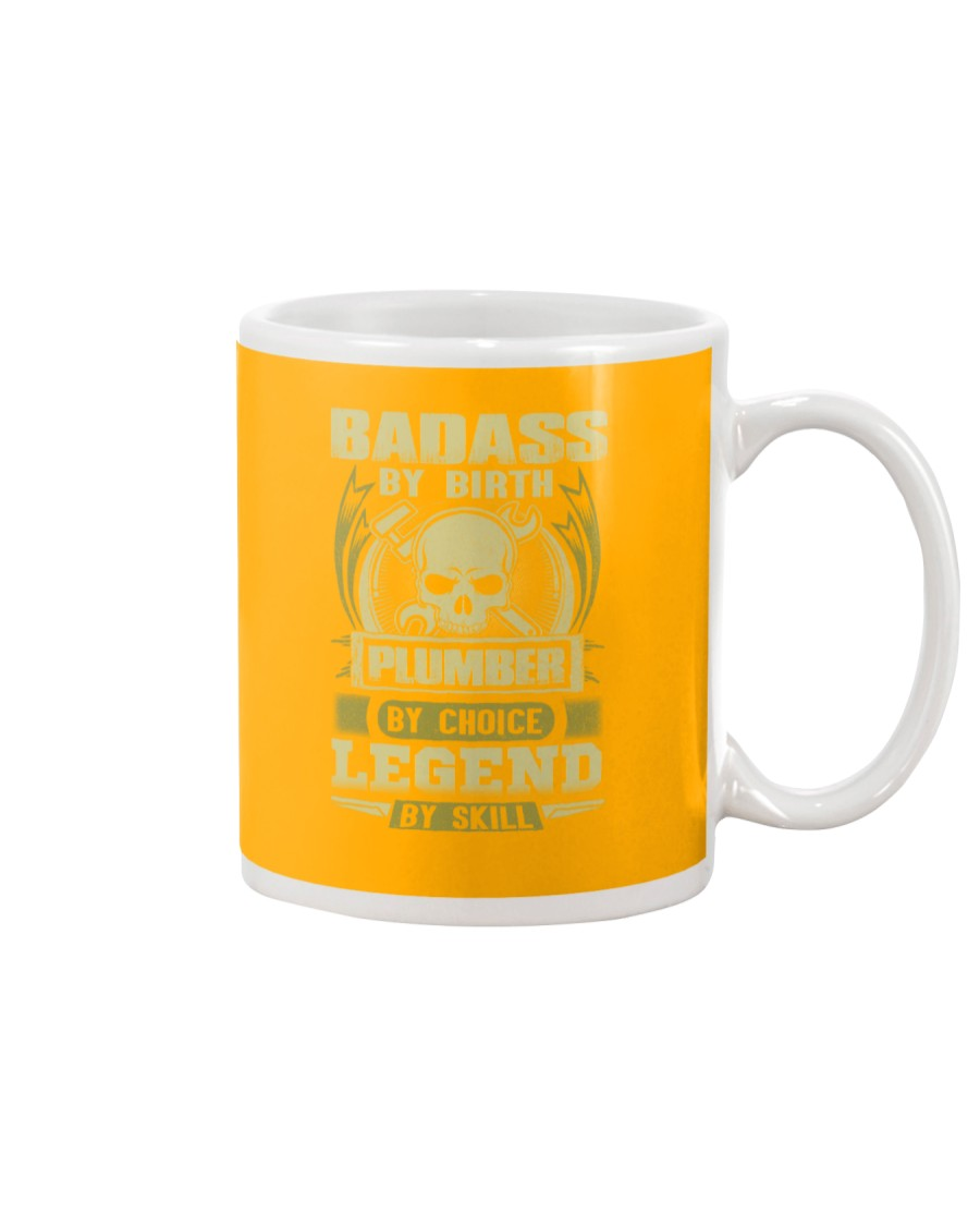 Badass By Birth Plumber By Choice Legend  Mug