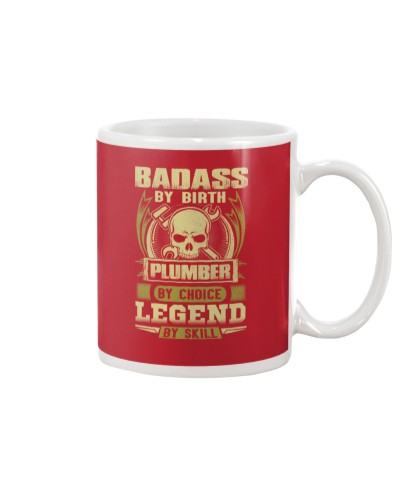 Badass By Birth Plumber By Choice Legend