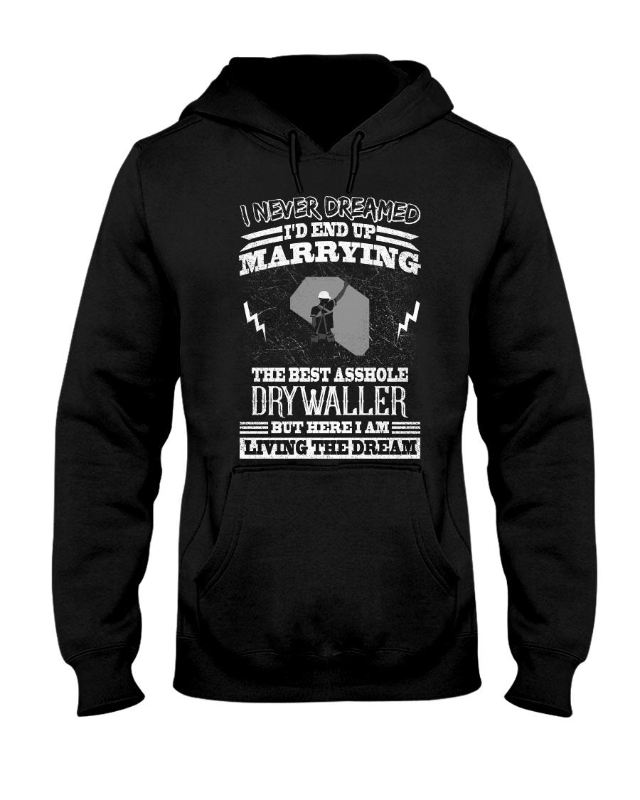 The Best Asshole Drywaller Hooded Sweatshirt