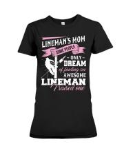Lineman's Mom Some People On Dream Premium Fit Ladies Tee thumbnail