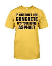 LIMITED CONCRETE FINISHER SHIRT Classic T-Shirt tile