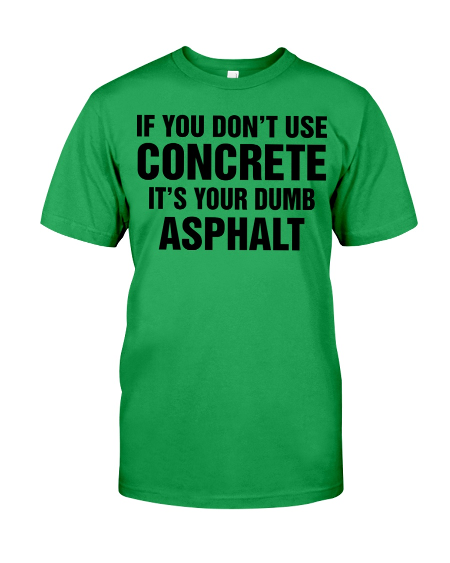 LIMITED CONCRETE FINISHER SHIRT Classic T-Shirt