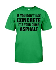 LIMITED CONCRETE FINISHER SHIRT Classic T-Shirt front