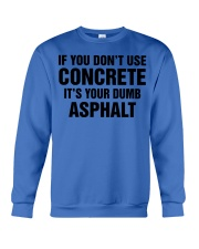 LIMITED CONCRETE FINISHER SHIRT Crewneck Sweatshirt tile