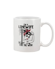 I'm a Linewife it's not for the weak Mug thumbnail