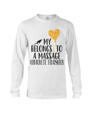 My Belongs To A Massage Concrete Finisher Long Sleeve Tee thumbnail