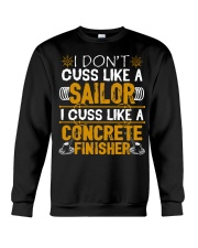I Don't Cus Like A Sailor I Cuss Like A Concrete Crewneck Sweatshirt thumbnail