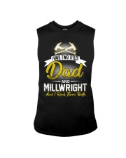 I have two titles Dad and Millwright Sleeveless Tee thumbnail