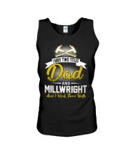 I have two titles Dad and Millwright Unisex Tank thumbnail