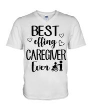 Best Effing Caregiver Ever V-Neck T-Shirt thumbnail
