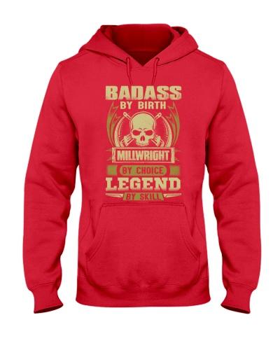 Badass By Birth Millwright By Choice Legend