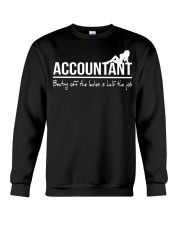 Accountant beating off the ladies is half the job Crewneck Sweatshirt thumbnail