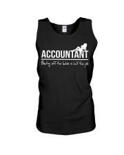 Accountant beating off the ladies is half the job Unisex Tank thumbnail