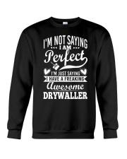 I Have A Freaking Awesome Drywaller Crewneck Sweatshirt thumbnail