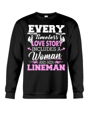 Every timeless love story includes a woman Crewneck Sweatshirt thumbnail