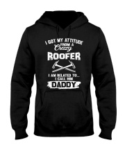 I got my attitude from a crazy Roofer Hooded Sweatshirt thumbnail