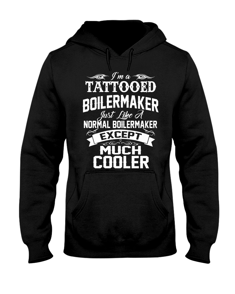 I'm a tattooed Boilermaker Hooded Sweatshirt