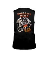 CONCRETE MIXER A PERSON WHO BUILDS SHIT YOU CAN'T Sleeveless Tee thumbnail