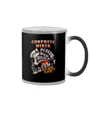 CONCRETE MIXER A PERSON WHO BUILDS SHIT YOU CAN'T Color Changing Mug tile