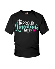 Proud Lineman's wife Youth T-Shirt thumbnail