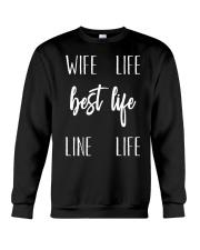 Wife Life Best Life Line Life Crewneck Sweatshirt thumbnail